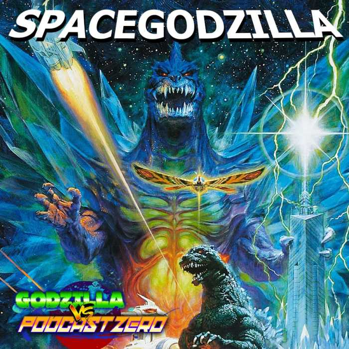 Madcast Media Network - Godzilla vs Podcast Zero - E25 - Godzilla vs Space Godzilla (1994) - James Igbo