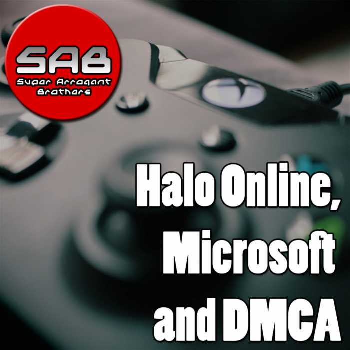 Madcast Media Network - Super Arrogant Bros. - Halo Online, Microsoft and DMCA.