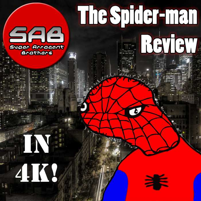 Madcast Media Network - Super Arrogant Bros. - The Spider-man Review