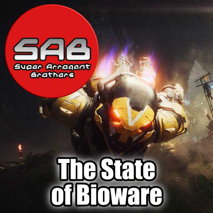Madcast Media Network - Super Arrogant Bros. - The State of Bioware