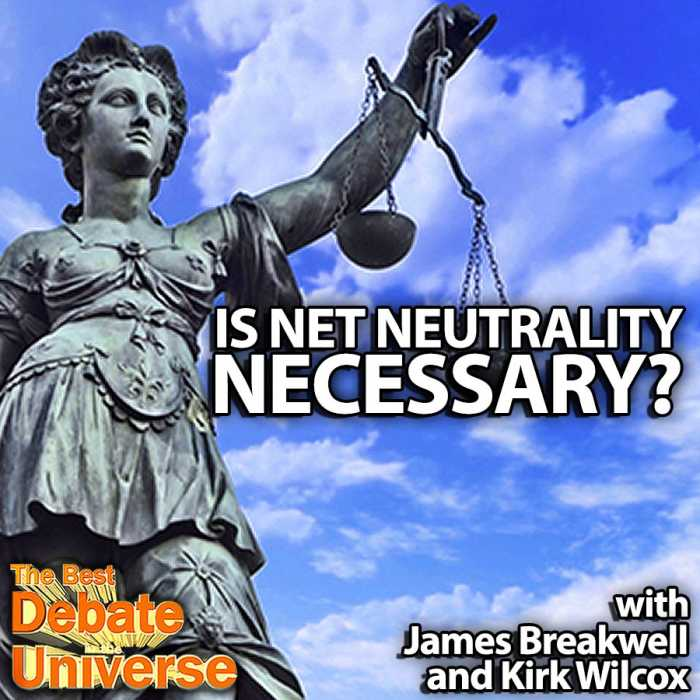 Madcast Media Network - The Best Debate in the Universe - We only touched on this issue of net neutrality in the past, so we decided to give it a proper, full-episode debate about net neutrality. Does the other side make a good case? The debate this week: IS NET NEUTRALITY NECESSARY?
