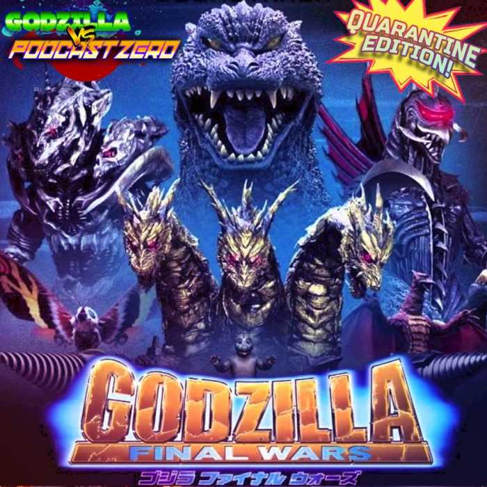 Madcast Media Network - Godzilla vs Podcast Zero - Godzilla: Final Wars (2004)