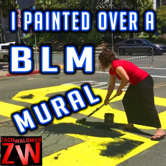 Madcast Media Network - Zach Waldman Show - Watch Me Paint Over a BLM Mural!